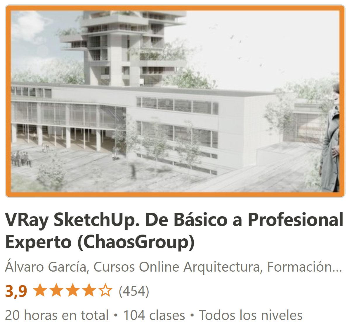 VRay SketchUp. De Básico a Profesional Experto (ChaosGroup)